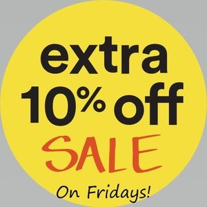 Other - 10% off Everything on FridayS!